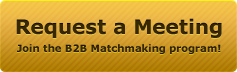 Request a Meeting - Join the B2B Matchmaking Program